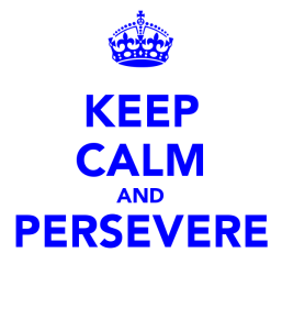 keep-calm-and-persevere